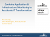 Combine Application & Infrastructure Monitoring to Accelerate IT Transformation