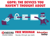 GDPR: The devices you haven't thought about