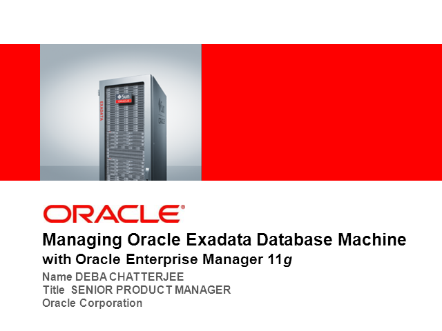 Managing Oracle Exadata with Oracle Enterprise Manager 11g