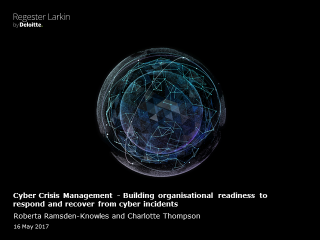Cyber crisis management: Building organisational readiness to respond & recover