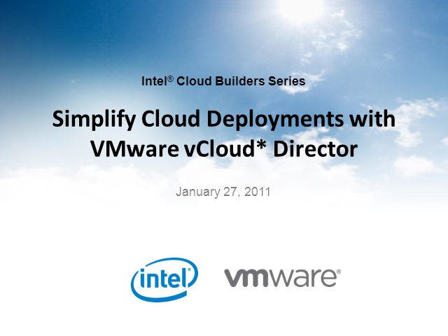 Simplify Cloud Deployments with VMware vCloud Director