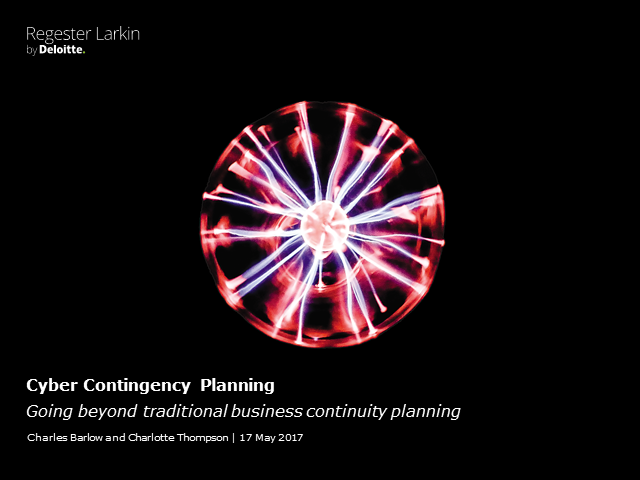 Cyber contingency planning: Going beyond traditional BC planning
