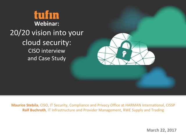 20/20 vision into your cloud security: CISO interview and case study