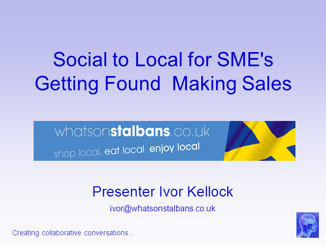 Social to Local for SME's - Getting Found Making Sales