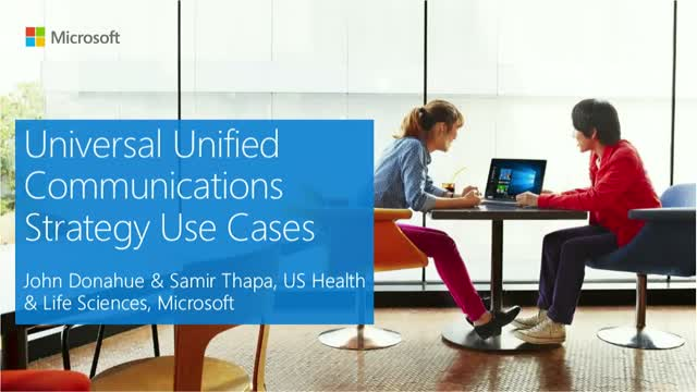 Universal Unified Communications Strategy Use Cases