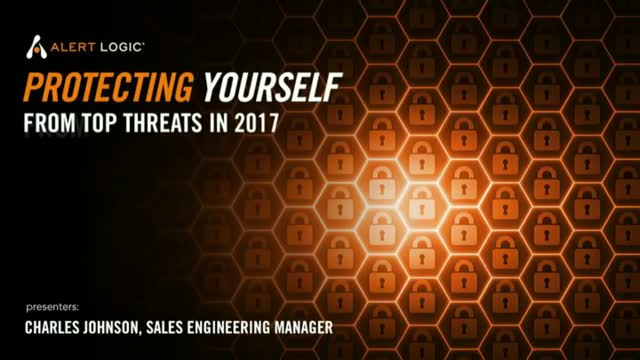 Protecting Yourself from Top Threats in 2017