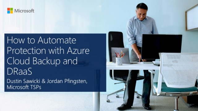 How to Automate Protection with Azure Cloud Backup and DRaaS