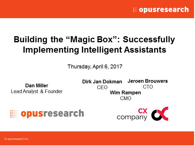 Building the 'Magic Box': Successfully Implementing Intelligent Assistants