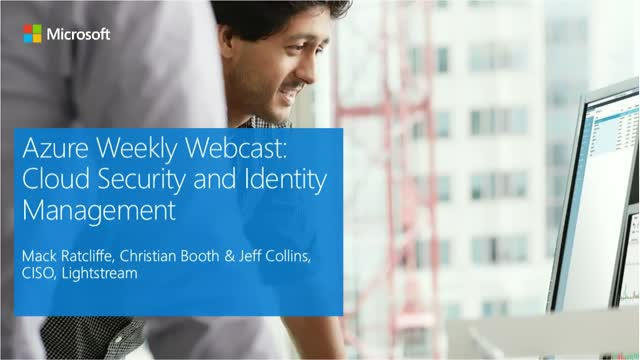 Azure Weekly Webcast: Cloud Security and Identity Management