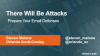 There Will Be Attacks - Prepare Your Email Defenses Today