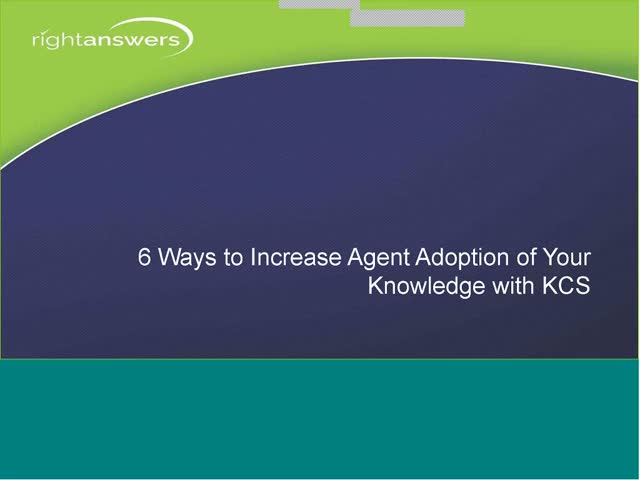 6 Ways to Increase Agent Adoption of Knoweldge with KCS