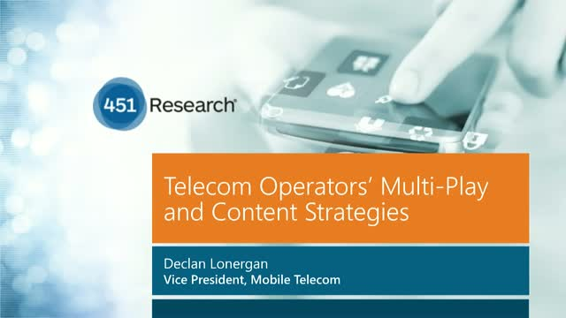 Telecom Operators' Multi-Play and Content Strategies