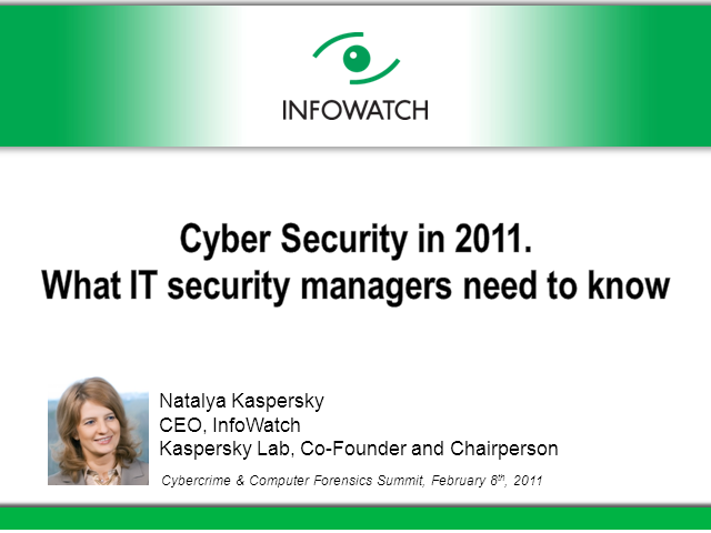 Cyber Security in 2011: What IT Security Managers Need to Know