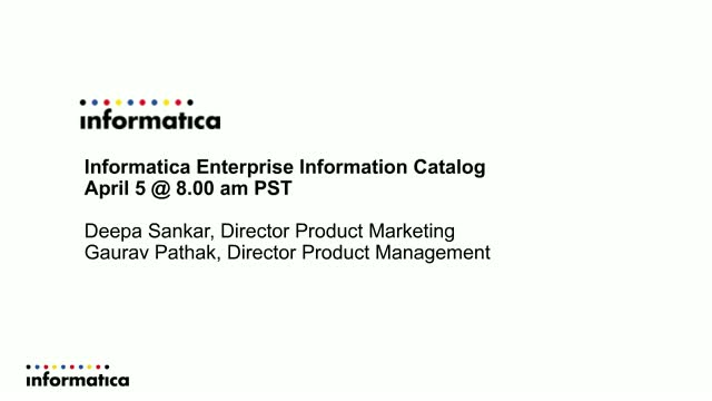 Informatica Enterprise Information Catalog – Technical Deep Dive and Demo