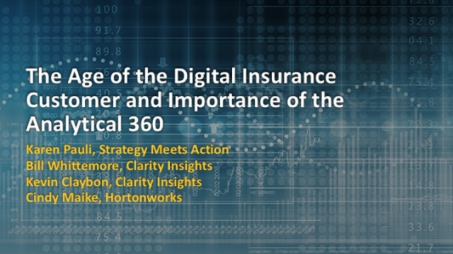 The Age of the Digital Insurance Customer and Importance of the Analytical 360
