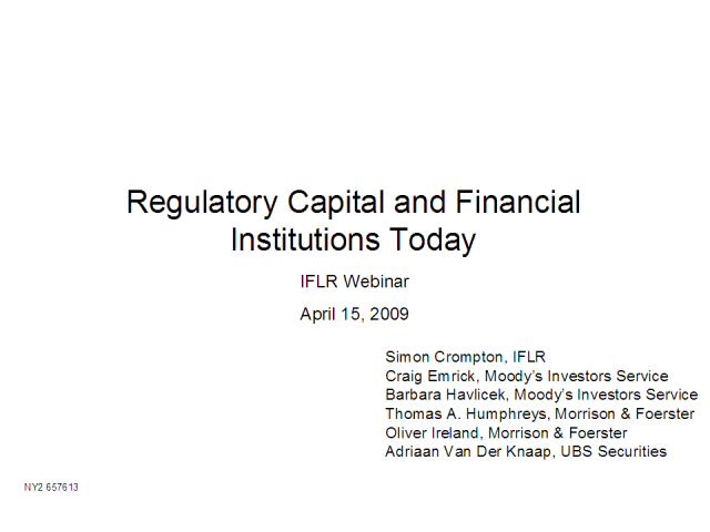 Regulatory capital and financial institutions today