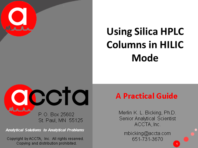 Using Silica HPLC Columns in HILIC Mode:  A Practical Guide