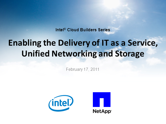 Enable Delivery of IT as a Service, Unified Networking & Storage