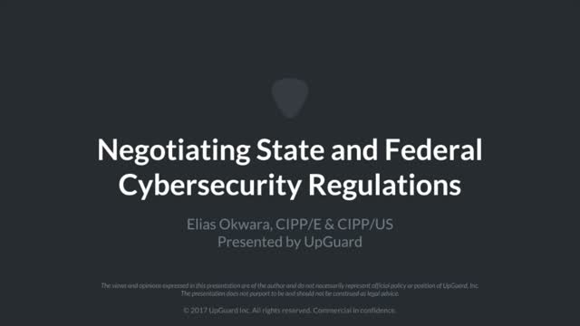 Negotiating State & Federal Cybersecurity Regulations
