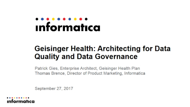 Geisinger Health: Architecting for Data Quality and Governance