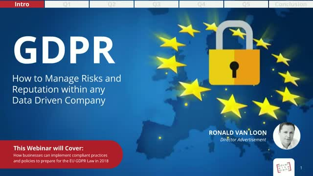 GDPR: How to Manage Risks and Reputation within Any Data-Driven Company