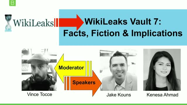 WikiLeaks Vault 7:  Facts, Fiction & Implications