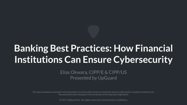 Banking Best Practices: How Financial Institutions Can Ensure Cybersecurity