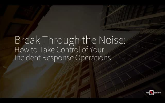 Break Through the Noise: How to Take Control of Your Response Operations