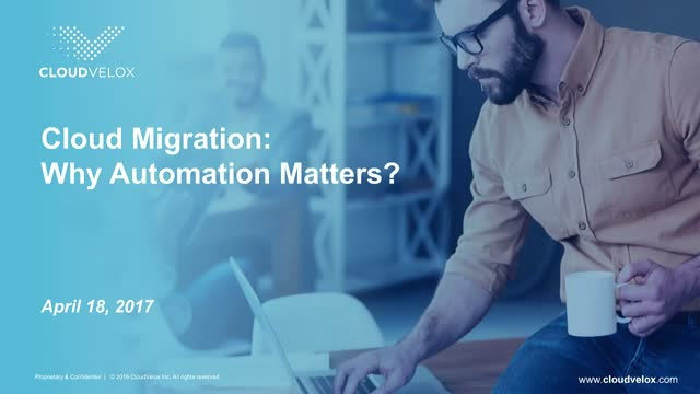 Why Automation Matters for Cloud Migration