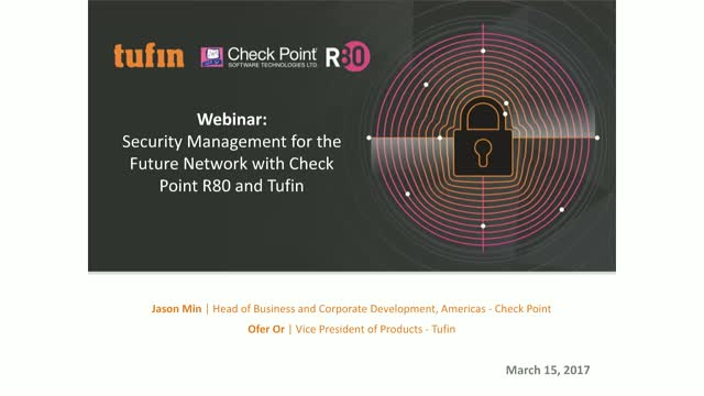 Security Management for the Future Network with Check Point R80 & Tufin