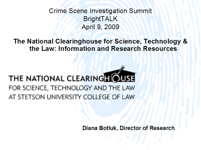 The National Clearinghouse for Science, Technology & the Law