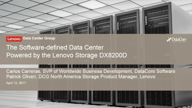 Introducing the Lenovo Storage DX8200D Powered by DataCore