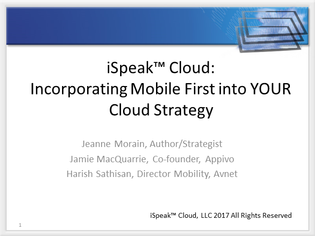 iSpeak Cloud: Incorporating Mobile First into YOUR Cloud Strategy