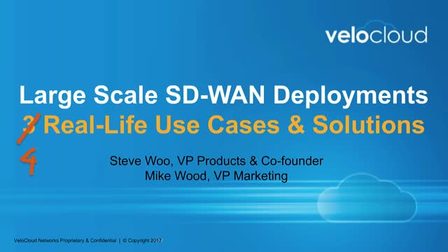 Large Scale SD-WAN Deployments: 3 Real-Life Use Cases & Solutions