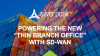 "Powering the New ""Thin Branch Office"" with SD-WAN"