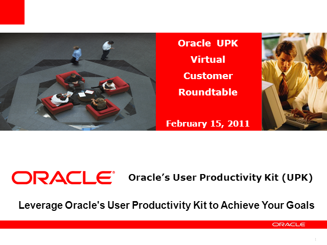 Leverage Oracle's User Productivity Kit To Achieve Your Goals