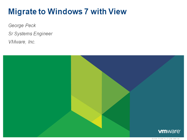 Making Windows 7 Migration Easy with VMware
