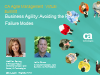 Business Agility: Avoiding the Four Failure Modes