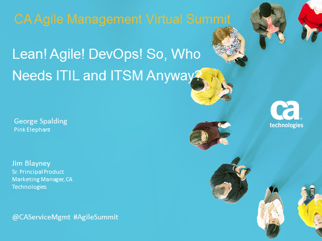 Lean! Agile! DevOps! So, Who Needs ITIL and ITSM Anyway?