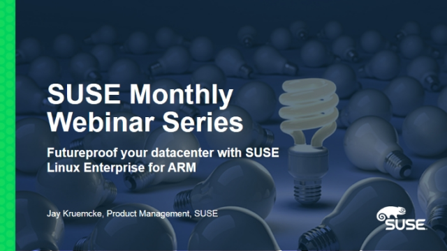 Futureproof your datacenter with SUSE Linux Enterprise for ARM