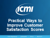 Practical Ways to Improve Customer Satisfaction Scores