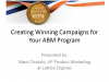 AI and Data FTW: Create Winning Campaigns for your ABM Program