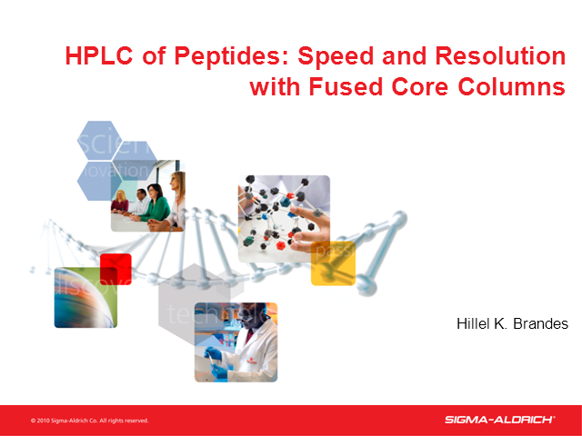 HPLC of Peptides:  Speed and Resolution with Fused-Core Columns