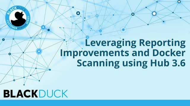 Leveraging Reporting Improvements and Docker Scanning using Hub 3.6