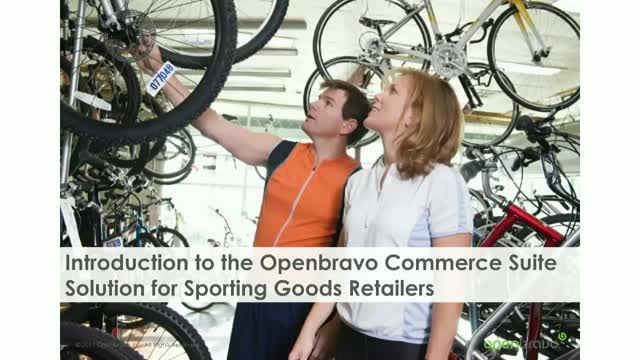 Introduction to the Openbravo Commerce Suite for Sporting Goods Retailers