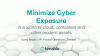 Minimize Cyber Exposure in a World of Cloud, Containers and Other Modern Assets