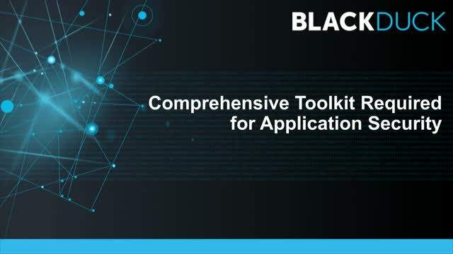 Comprehensive Toolkit Required for Application Security