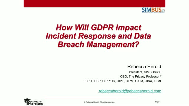How will GDPR Impact Incident Response and Data Breach Management?