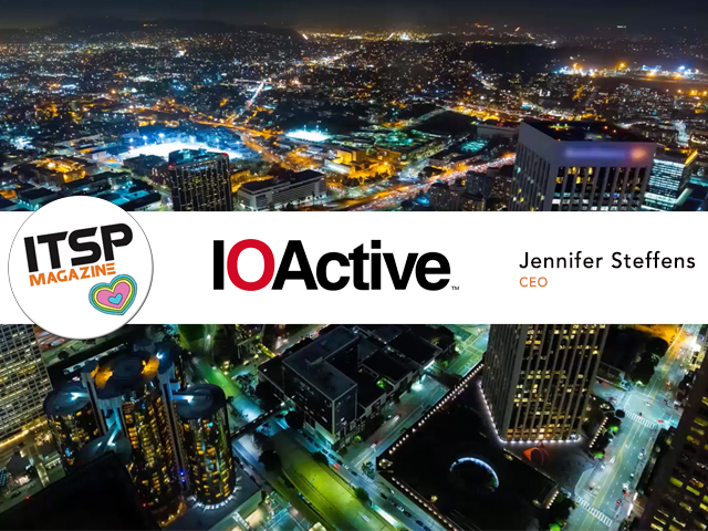 ITSPmagazine chats with Jennifer Steffens, CEO, IOActive