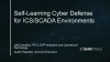 Self-Learning Cyber Defense for ICS/SCADA Environments